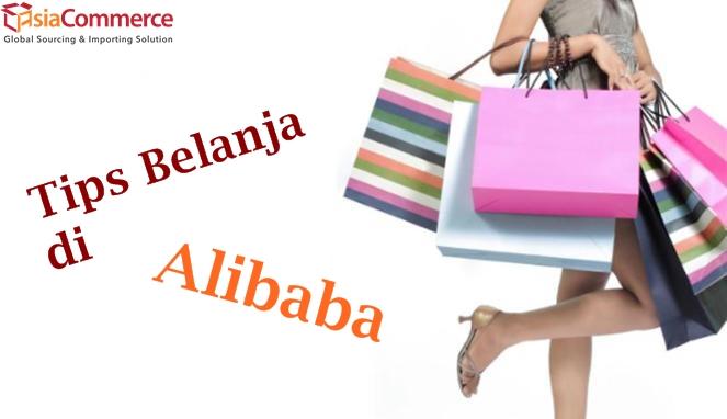 Ini Dia Tips Cara Belanja di Alibaba  Part 1